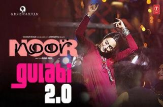 Gulabi 2.0 song Noor