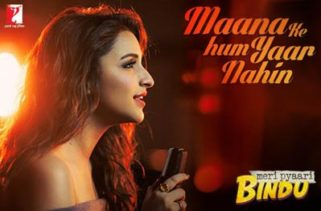 Maana Ke Hum Yaar Nahin song - Meri Pyaari Bindu film
