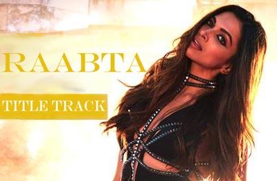 Raabta Tittle track Song