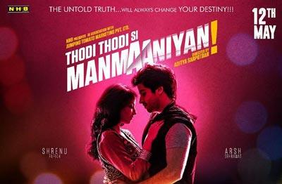 Thodi Thodi Si Manmaaniyan film