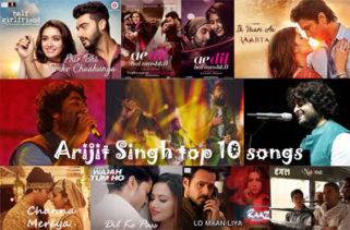 Arijit Singh top 10 songs