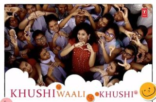 Khushi Waali Khushi Song