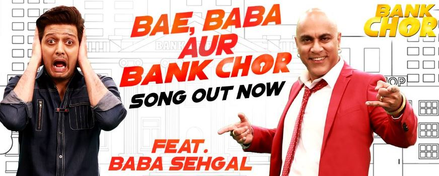 bae baba aur bank chor song