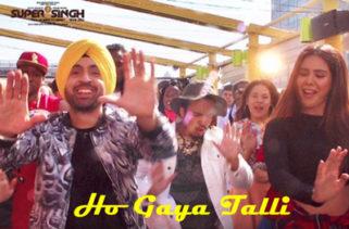 Ho Gaya Talli song - Super Singh film
