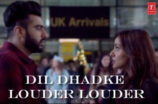 Dil Dhadke Louder Louder
