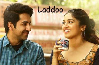 laddoo song - film shubh mangal saavdhan
