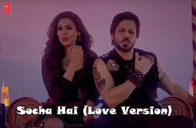 Socha Hai Love Version