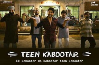 teen kabootar song - lucknow central film