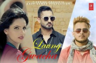 laung gwacha song