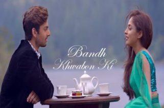 bandh khwabon ki song