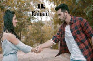 ik kahani song