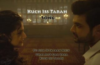kuch iss tarah song - 1921 film