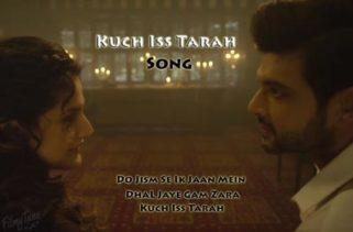 kuch iss tarah song - 1921 film