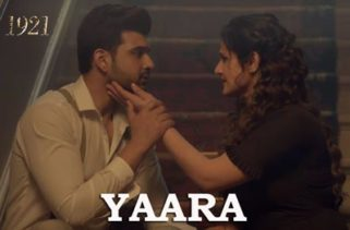 yaara song - 1921 movie