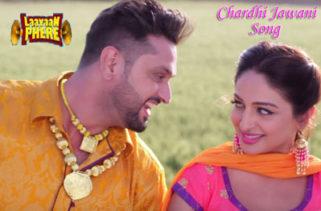 chardhi jawani song - film laavaan phere
