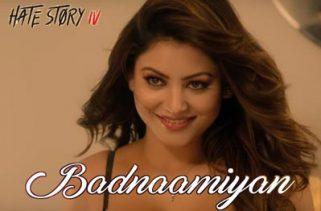 badnaamiyan song - hate story iv film(2018)