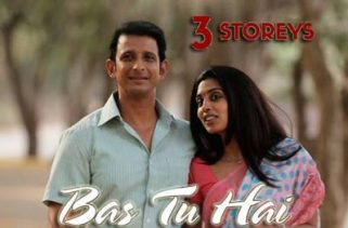 bas tu hai song - 3 storeys film