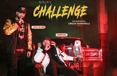 Challenge Song - Ninja Feat. Byg Byrd & Sidhu Moose Wala