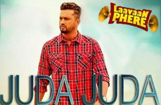 Juda Juda Song - Laavaan Phere Film
