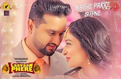 Kache Pakke Supne Song - Laavaan Phere Film