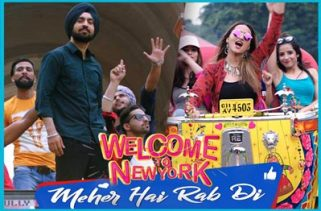 meher hai rab di song - welcome to new york film