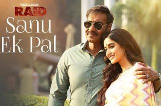 Sanu Ek Pal Chain Song - Raid Film