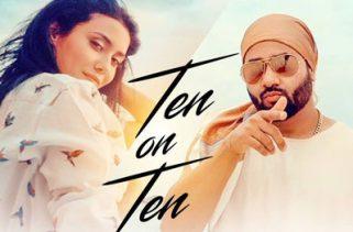 Ten On Ten Punjabi Song