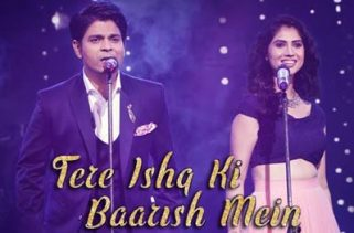 tere ishq ki baarish mein album song