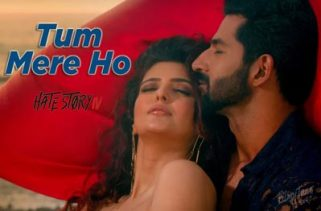 Tum Mere Ho Song - Hate Story IV Film