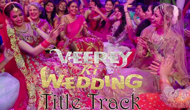 veerey ki wedding title song