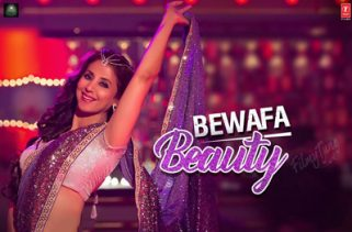 bewafa beauty song