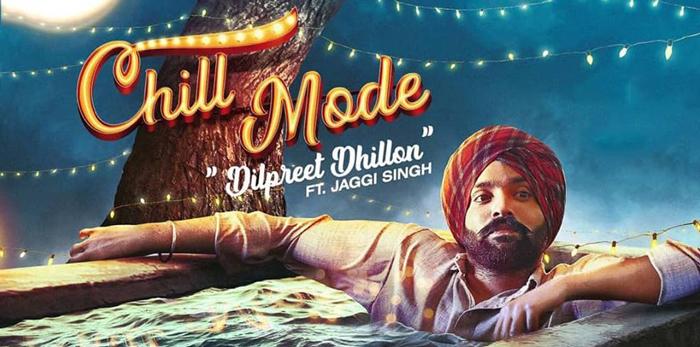 chill-mode-song-dilpreet-dhillon - Filmytune