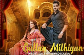 gallan mithiyan song 2018