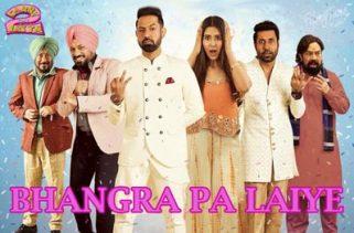 bhangra pa laiye punjabi film song