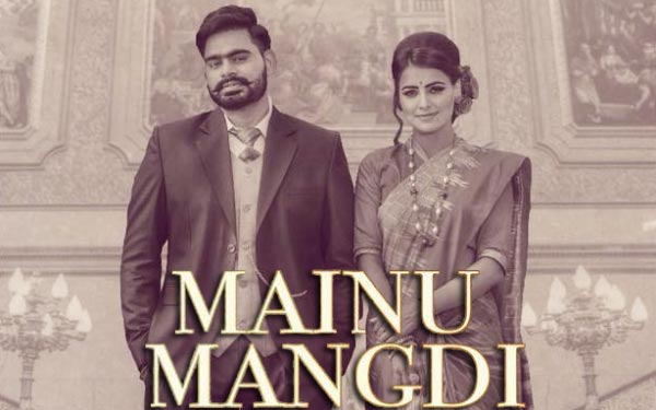 mainu mangdi punjabi song