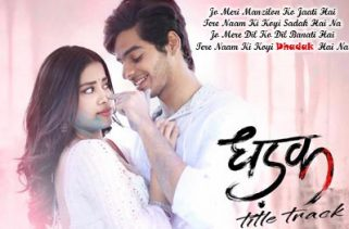 dhadak lyrics title song