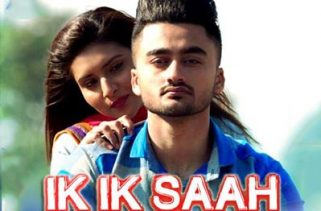 ik ik saah lyrics punjabi film song