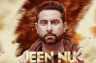 jeen nu lyrics punjabi song