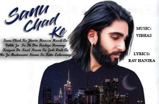 sanu chad ke lyrics punjabi song