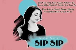 sip sip lyrics punjabi song