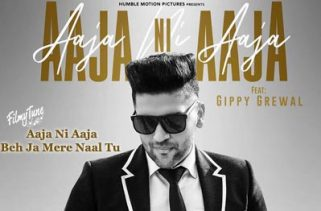 aaja ni aaja lyrics punjabi song