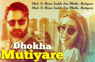 dhokha mutiyare lyrics punjabi song