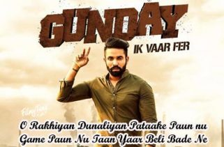 gunday ik vaar fer lyrics punjabi song