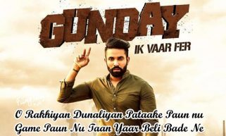 gunday ik vaar fer punjabi song