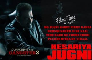 kesariya jugni lyrics bollywood song