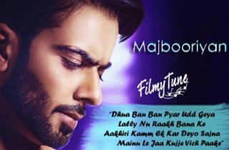 majbooriyan lyrics punjabi song
