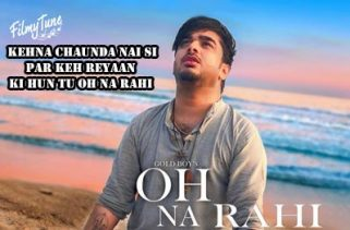 oh na rahi lyrics punjabi song