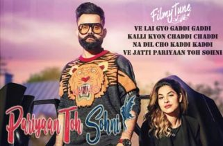 pariyaan toh sohni lyrics punjabi song
