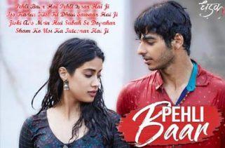 pehli baar lyrics hindi song