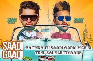 saadi gaddi lyrics punjabi song